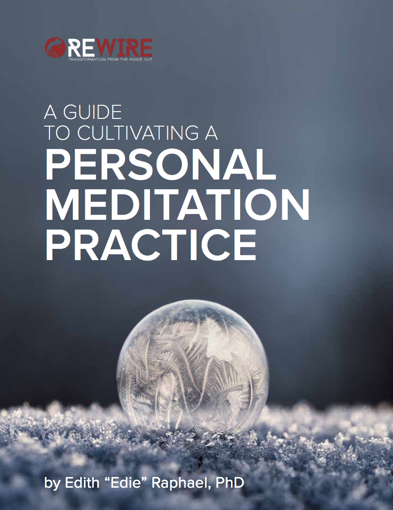 Mindfulness & Meditation Guide: A Rewire Ebook Resource
