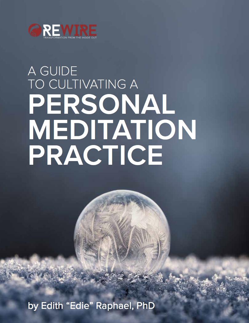 Mindfulness & Meditation Guide: A Rewire Ebook Resource